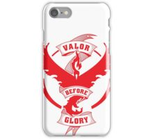 Team Valor before Glory! iPhone Case/Skin