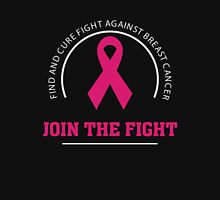 Fight Cure Breast Cancer Awareness - Join The Fight T Shirt Unisex T-Shirt