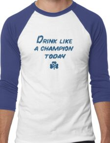 Drink Like a Champion - South Bend Style Gold Men's Baseball ¾ T-Shirt