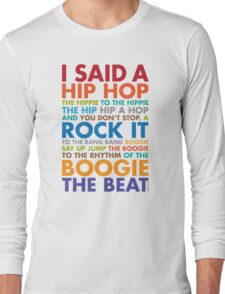 Rappers Delight Long Sleeve T-Shirt