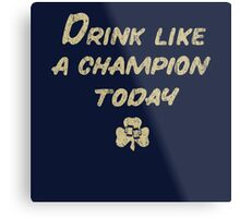 Drink Like a Champion - South Bend Style Dark Blue Metal Print