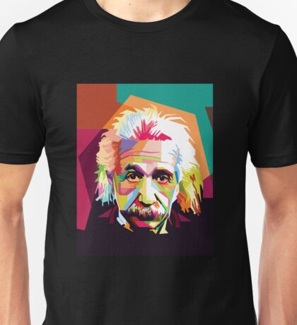 Einstein Art  Unisex T-Shirt