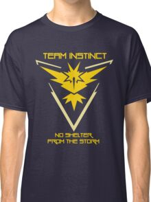 Team Instinct - No Shelter From The Storm Classic T-Shirt