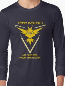 Team Instinct - No Shelter From The Storm Long Sleeve T-Shirt