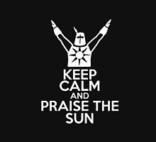 keep calm and praise sun Unisex T-Shirt