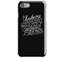 Gardening Cheaper Than Therapy - Get Tomatoes - T ShirtGardening Cheaper Than Therapy - Get Tomatoes - T Shirt iPhone Case/Skin