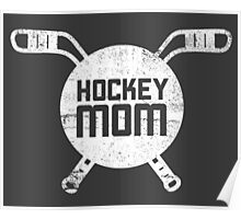 Hockey Mom shirt and gifts / Hockey sticks Poster