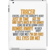 Tracer Quotes - Overwatch iPad Case/Skin