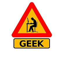Geek Sign - Computer Nerd Funny T Shirt Photographic Print