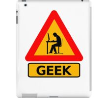 Geek Sign - Computer Nerd Funny T Shirt iPad Case/Skin