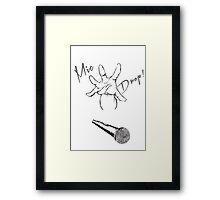 Mic Drop! Framed Print