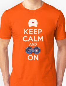 Keep Calm and Go On Unisex T-Shirt