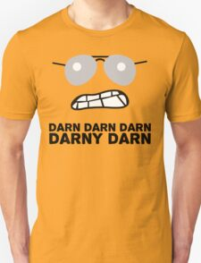 Bad Cop Darn Darn Darn Darny Darn T Shirt Unisex T-Shirt