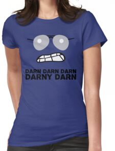 Bad Cop Darn Darn Darn Darny Darn T Shirt Womens Fitted T-Shirt