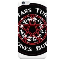 Stars Turn Bones Burn iPhone Case/Skin