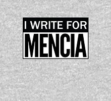 I WRITE FOR MENCIA! Unisex T-Shirt