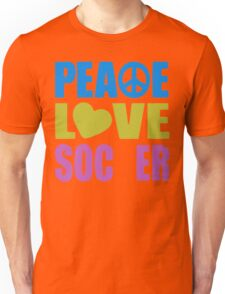 Peace Love Soccer 578 Unisex T-Shirt