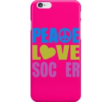 Peace Love Soccer 578 iPhone Case/Skin
