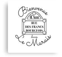 Bienvenue dans Le Marais Canvas Print