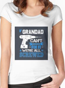If Granddad can't fix it Women's Fitted Scoop T-Shirt