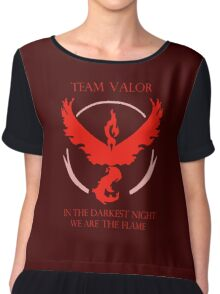 Team Valor - In The Darkest Night, We Are The Flame Chiffon Top