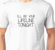 I'll be your lifeline tonight - Cold water by Justin Bieber Unisex T-Shirt