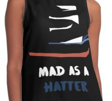 MAD As A Hatter Contrast Tank