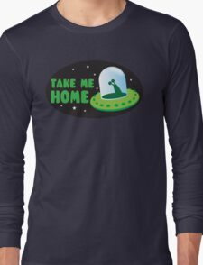 Take me HOME with cute Alien spacecraft Long Sleeve T-Shirt