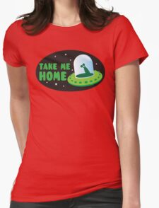 Take me HOME with cute Alien spacecraft Womens Fitted T-Shirt