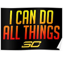 I can do all things - FIRED UP! #1 Poster