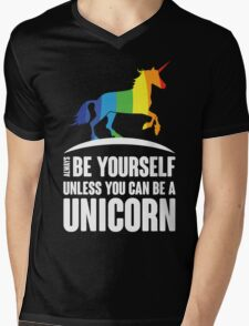 Always Be Yourself Unless You Can Be A Unicorn  Mens V-Neck T-Shirt