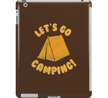 Let's go camping iPad Case/Skin
