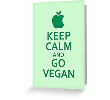 Keep Calm and Go Vegan Greeting Card