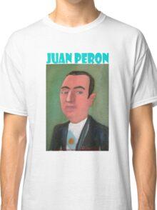 Juan Perón por Diego Manuel Classic T-Shirt