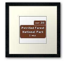 Petrified Forest National Park 1 Mile, Road Sign, AZ Framed Print