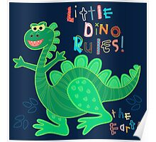 Little Dino rules the Earth Poster