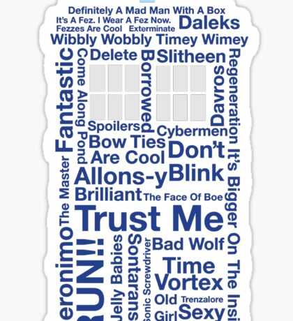 Doctor Who TARDIS quotes Sticker