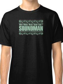 Good Soundman Green Classic T-Shirt