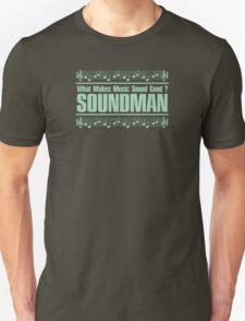 Good Soundman Green Unisex T-Shirt