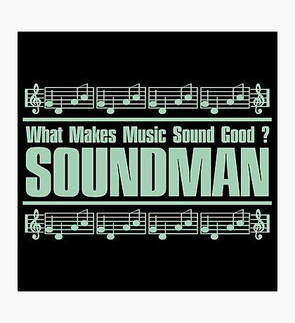 Good Soundman Green Photographic Print