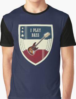 I Play Bass Graphic T-Shirt