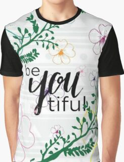 Floral Motivation Graphic T-Shirt