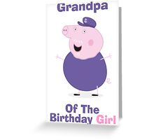 Grandpa (HBD) girl Greeting Card