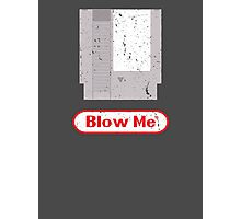 Blow Me - Vintage Nintendo Cartridge Photographic Print