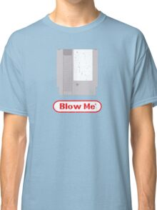 Blow Me - Vintage Nintendo Cartridge Classic T-Shirt