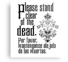 Please stand clear of the dead Metal Print