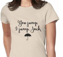 Gilmore Girls - You Jump, I jump, Jack Womens Fitted T-Shirt