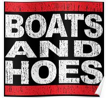 Boats and Hoes - Hip Hop Style Poster