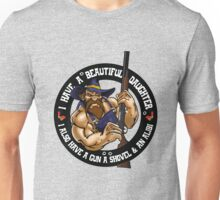 Hillbilly - I Have A Beautiful Daughter Unisex T-Shirt