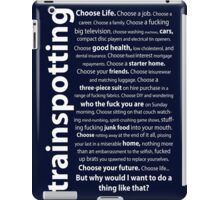 Trainspotting Quotes iPad Case/Skin
